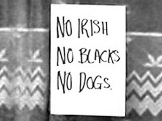 No Irish No Blacks No Dogs